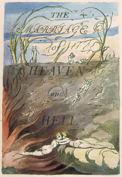 W.Blake, Marriage of heaven and Hell, 1793