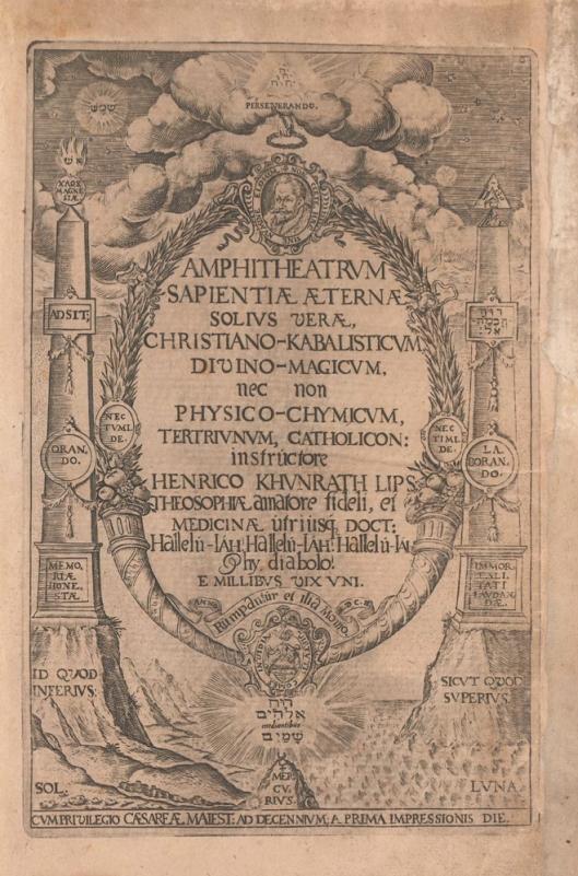 """Amphiteatrum Sapientiae Eternae. Grabado de la portada con obeliscos gemelos (alusión al Macrocosmos y al Microcosmos) y diversos símbolos alquímicos y cabalísticos (como el glifo cabalístico conocido como el Árbol de la Vida), con el título dentro de una corona rematada por un pequeño retrato del autor (que proporciona el axioma: """"Estas cosas no pueden existir sin Dios el Elohim""""), edición de 1609."""